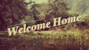 welcome_home